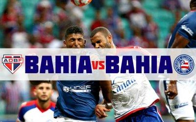 Bahia x Bahia na final do Campeonato Baiano. Feira de Santana x Salvador