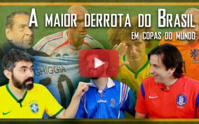 Escolhe ou Morre – A maior derrota da Seleção Brasileira em Copas do Mundo