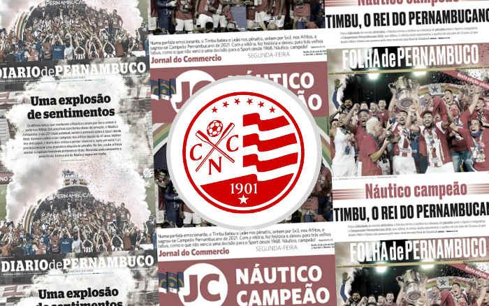 As manchetes dos jornais sobre o título pernambucano do Náutico em 2021